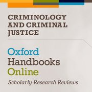 Cover for Oxford Handbooks Online: Criminology and Criminal Justice