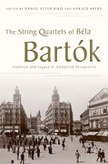 Cover for The String Quartets of Béla Bartók