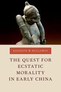 Cover for The Quest for Ecstatic Morality in Early China
