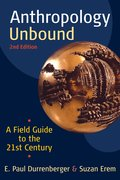 Cover for Anthropology Unbound: A Field Guide to the 21st Century
