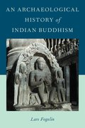 Cover for An Archaeological History of Indian Buddhism