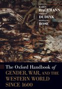 Cover for The Oxford Handbook of Gender, War, and the Western World since 1600