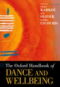 Cover for The Oxford Handbook of Dance and Wellbeing