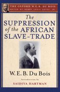 Cover for The Suppression of the African Slave-Trade to the United States of America, 1638-1870