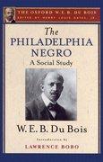 Cover for The Philadelphia Negro: A Social Study