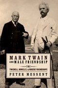 Cover for Mark Twain and Male Friendship