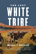 Cover for The Lost White Tribe