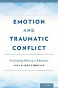 Cover for Emotion and Traumatic Conflict