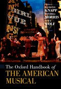 Cover for The Oxford Handbook of The American Musical