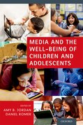 Cover for Media and the Well-Being of Children and Adolescents