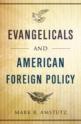 Cover for Evangelicals and American Foreign Policy