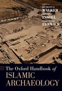 Cover for The Oxford Handbook of Islamic Archaeology