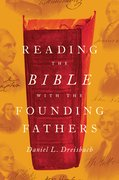 Cover for Reading the Bible with the Founding Fathers