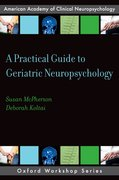 Cover for A Practical Guide to Geriatric Neuropsychology