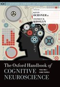 Cover for The Oxford Handbook of Cognitive Neuroscience, Volume 1