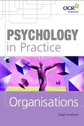 Cover for Psychology in Practice: Organisations