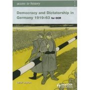 Cover for Access to History Democracy and Dicatorship in Germany 1919-63
