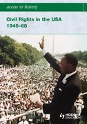 Cover for Access to History Civil Rights in the USA 1945-68