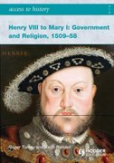 Cover for Access to History Henry VIII to Mary I 1509-1558