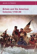 Cover for Access to History Britain and the American Colonies 1740-89