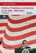 Cover for Access to History Politics, Presidency, and Society in the USA 1968-2001