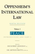Oppenheim's International Law Volume 1 Peace