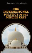 Cover for The international politics of the Middle East