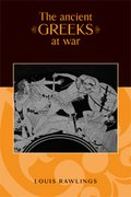 Cover for The Ancient Greeks at War