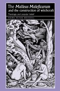 "Cover for The ""Malleus Maleficarum"" and the construction of witchcraft"