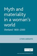 Cover for Myth and Materiality in a Woman