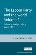Cover for The Labour Party and the World - Volume 2