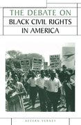 Cover for The Debate on Black Civil Rights in America