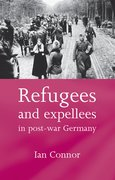 Cover for Refugees and expellees in post-war Germany
