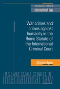 Cover for War Crimes and Crimes Against Humanity in the Rome Statute of the International Criminal Court