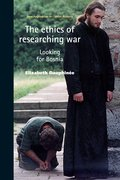 Cover for The ethics of researching war