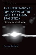 Cover for The International Dimension of the Failed Algerian Transition