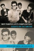 Cover for Why Pamper Lifes Complexities?