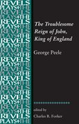 Cover for The Troublesome Reign of John, King of England