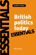 Cover for British politics today: Essentials