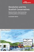 Cover for Devolution and the Scottish Conservatives