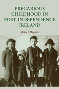 Cover for Precarious Childhood in Post-Independence Ireland