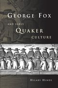 Cover for George Fox and Early Quaker Culture