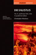Cover for Dr Faustus: The A- and B- texts (1604, 1616)