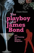 Cover for The playboy and James Bond