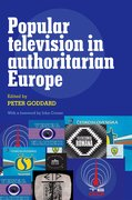 Cover for Popular Television in Authoritarian Europe