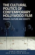 Cover for The cultural politics of contemporary Hollywood film: Power, culture and society