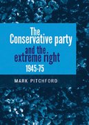 Cover for The Conservative Party and the Extreme Right 1945-1975