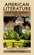 Cover for American literature and Irish culture, 1910-55