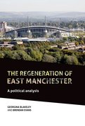 Cover for The Regeneration of East Manchester