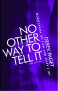 Cover for No Other Way to Tell It